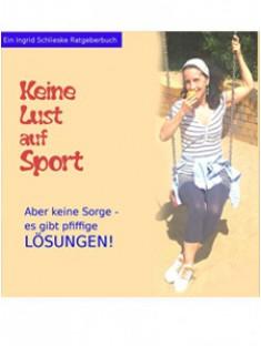 Lust auf Sport - Ingrid Schlieske